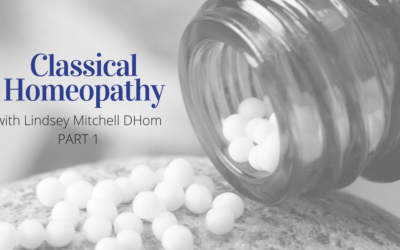 Interview with Lindsey Mitchell on Classical Homeopathy – Part 1
