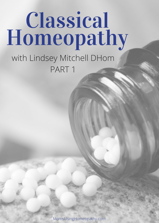 Classical Homeopathy with Lindsey Mitchell - Part 1
