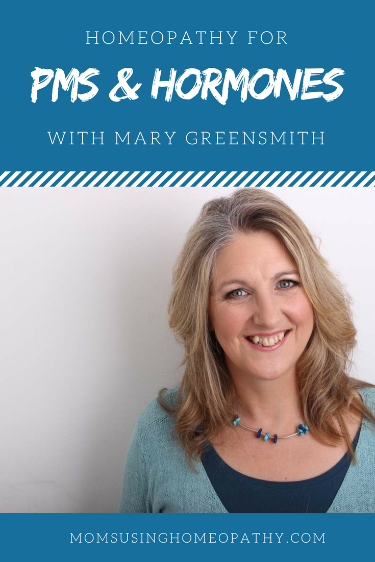 Homeopathy for Hormones and Health with Mary Greensmith and Moms Using Homeopathy