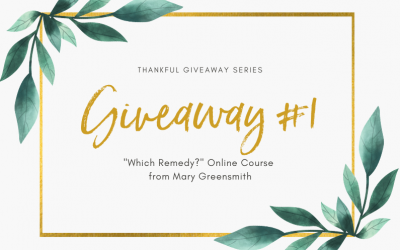 Thankful Giveaway #1: Which Remedy? Complete online course for mums